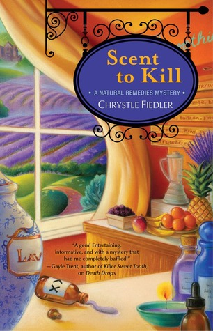 Scent to Kill by Chrystle Fiedler