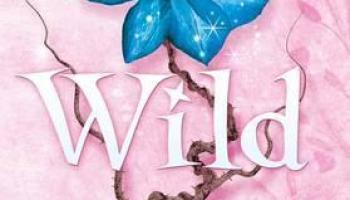 Wild (illustions) (Wings #3) – Aprilynne Pike