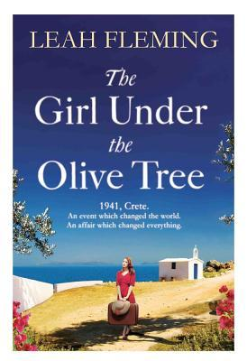 The Girl Under the Olive Tree. Leah Fleming