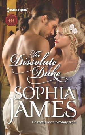 The Dissolute Duke by Sophia James