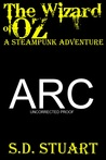 The Wizard of OZ: A Steampunk Adventure