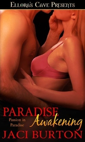 Paradise Awakening (Passion in Paradise, #1)