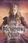 The Morning Star (Katerina, #3)