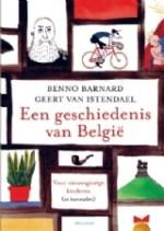 Een geschiedenis van België voor nieuwsgierige kinderen (en hun ouders) (Benno Barnard en Geert van Istendael)