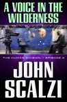 A Voice in the Wilderness (The Human Division, #4)
