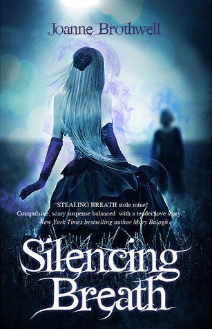 Silencing Breath (Stealing Breath, #2)