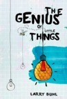 The Genius of Little Things