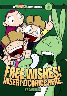 Weesh Year 1: Free Wishes!  Insert Licorice Here