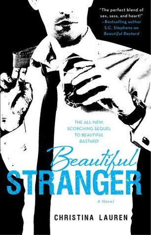 Beautiful Stranger (Beautiful Bastard, #2)
