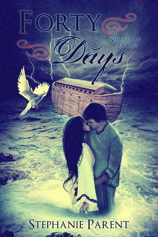Forty Days (Neima's Ark, #1)