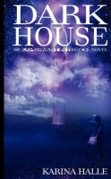 Darkhouse (Experiment in Terror, #1)
