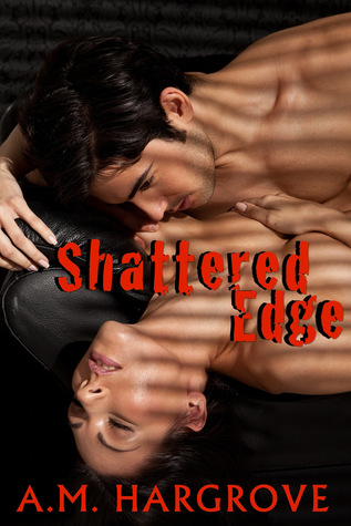 Shattered Edge (An Edge Novel, #2)