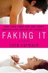 Faking It (Losing It, #2)
