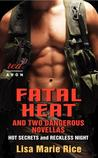 Fatal Heat and Two Dangerous Novellas