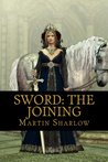 Sword: The joining