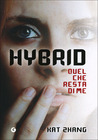 Hybrid (The Hybrid Chronicles, #1)