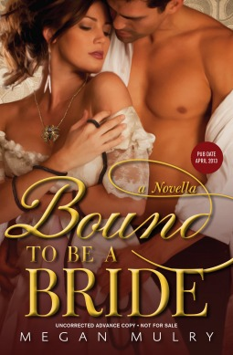 Bound to Be a Bride by Megan Mulry