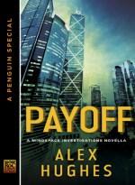 "Book Review: Alex Hughes' ""Payoff"""