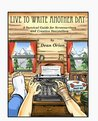 Live to Write Another Day, A Survival Guide for Screenwriters and Creative Storytellers