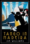 Tango in Madeira by Jim Williams