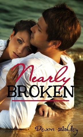 Nearly Broken (Nearly, #1)
