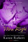 Chasing Mrs. Right (Come Undone, #2)