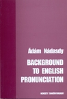 Background to English Pronunciation