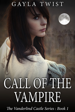 Call of the Vampire by Gayla Twist Review: Mysterious vampires and a long lost love