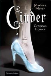 Cinder (Crónicas Lunares, #1)