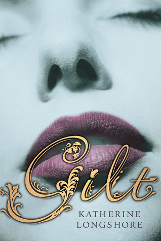 Gilt (The Royal Circle, #1)