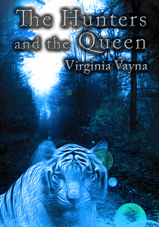 The Hunters and the Queen (Book 1)