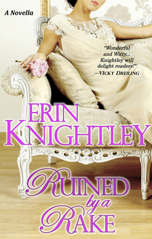 Ruined by a Rake (All's Fair in Love, #1)