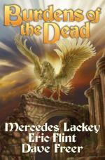Book Review: Mercedes Lackey, Eric Flint, and Dave Freer's Burdens of the Dead