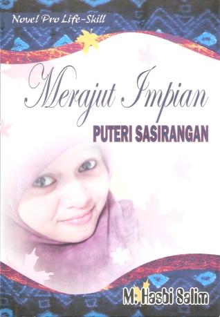 Merajut Impian Puteri Sasirangan by M. Hasbi Salim