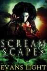Screamscapes