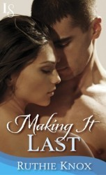Making It Last - A Novella (Camelot, #4)