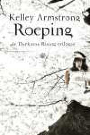 Roeping (The Darkness Rising #2) – Kelley Armstrong