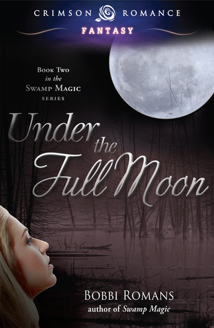 Under the Full Moon by Bobbi Romans