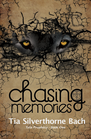 Chasing Memories (Tala Prophecy, Book 1)