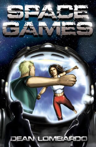 Space Games by Dean Lombardo
