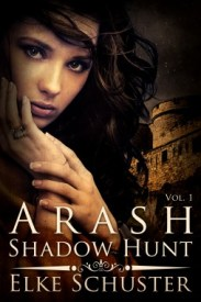 Shadow Hunt (Arash, #1)
