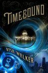 Timebound (The Chronos Files, #1)
