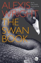 The Swan Book -by Alexis Wright