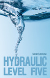 Hydraulic Level Five