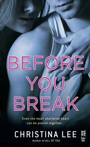 {Review} Before You Break by @Christina_Lee04  @BerkleyRomance