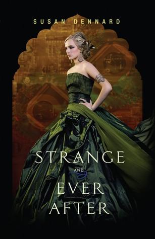 Strange & Ever After (Something Strange & Deadly #3 ) by Susan Dennard Book Blitz (2/6)