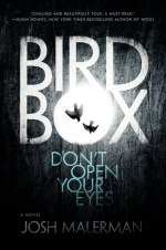 Bird box (Josh Malerman)