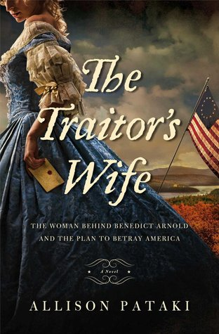 Review: The Traitor's Wife by Allison Pataki