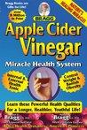 Apple Cider Vinegar Miracle Health System