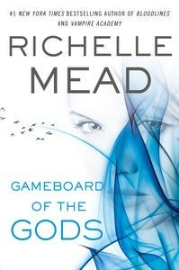 Gameboard of the Gods by Richelle Mead ARC Review: A complex brain burner